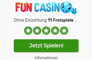 11 Freispiele ohne Einzahlung + Fun Casino gratis Geld Bonus